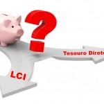 Comparaá∆o entre LCI e Tesouro Direto - Qual Ç o Melhor